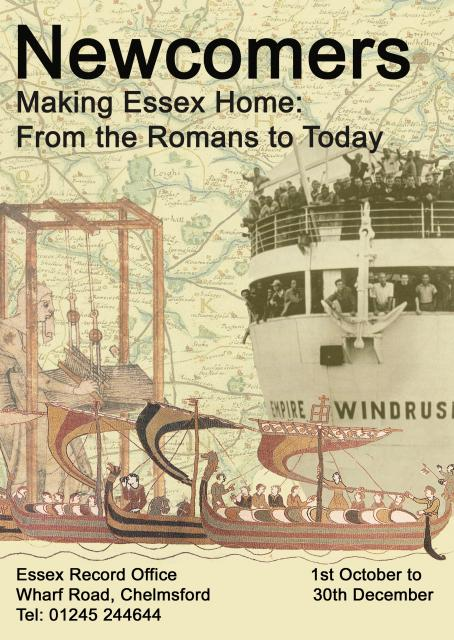 This poster advertised Essex Record Office's exhibition 'Newcomers - Making Essex Home'. The exhibition demonstrated that cultural diversity is not new to Essex and that people with different histories, cultures, beliefs and languages have been coming to Essex since before records began.