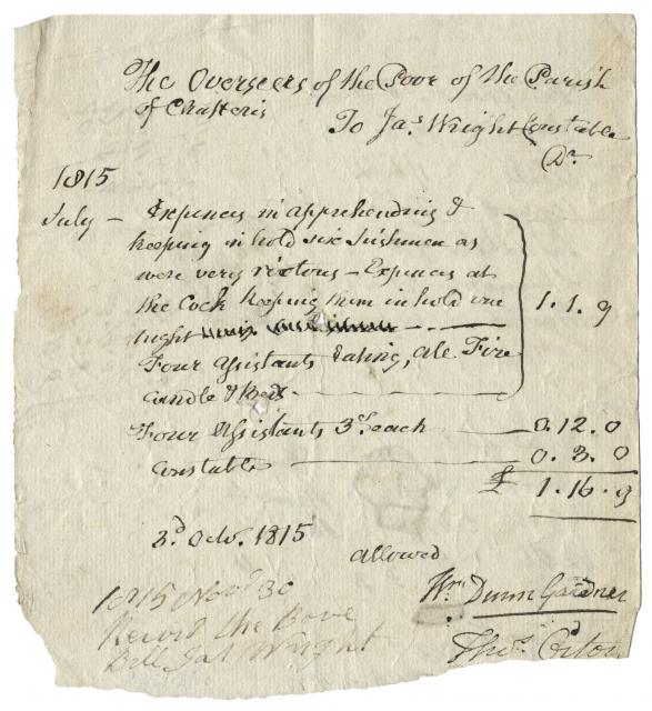 "These papers come from the Overseers Accounts for Chatteris, Cambridgeshire 1814-1816. In July 1815 James Wright, the Chatteris constable was paid expenses for arresting and imprisoning six Irishmen ""as were very riotous"". The arrest and imprisonment overnight had required 4 assistants who..."