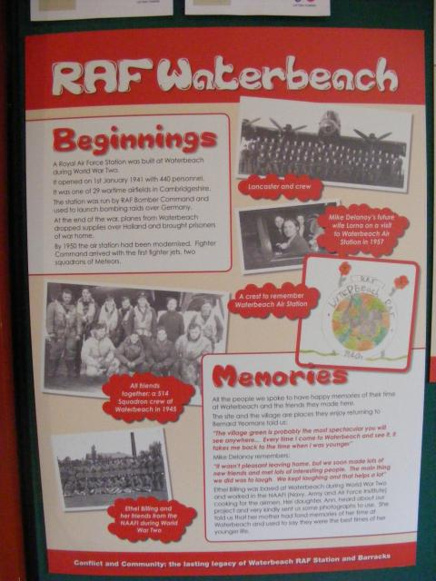 We interviewed someone that was based at Waterbeach in the 1940s, someone that was there in the 1950s and two soldiers that are currently stationed there.  We gathered together all the information that we had collected and created an exhibition.  These are the panels from the exhibition.